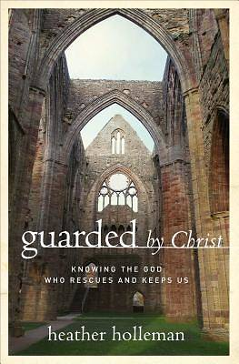 Picture of Guarded by Christ