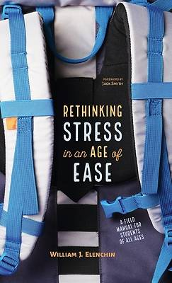 Picture of Rethinking Stress in an Age of Ease
