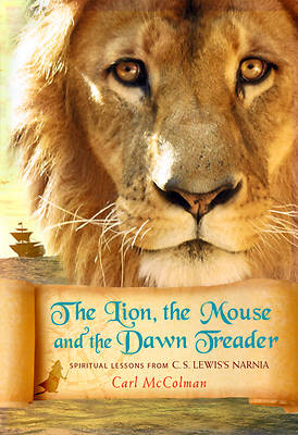 Picture of The Lion, the Mouse, and the Dawn Treader