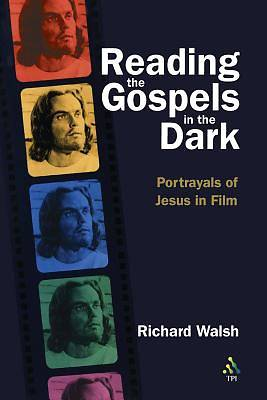 Reading the Gospels in the Dark