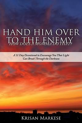 Picture of Hand Him Over to the Enemy