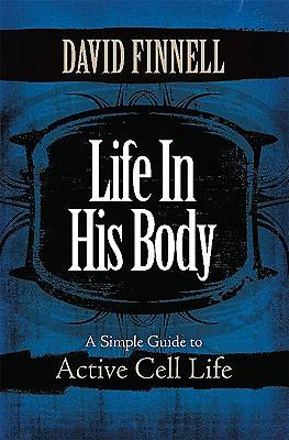 Life in His Body