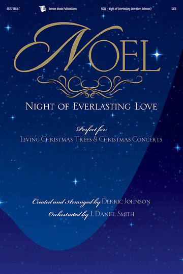Noel - Night of Everlasting Love SATB Choral Book