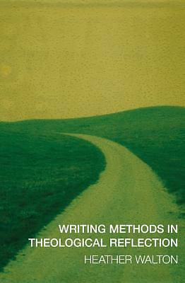 Writing Methods in Theological Reflection [ePub Ebook]