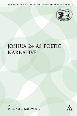Joshua 24 as Poetic Narrative