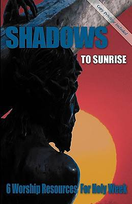Shadows to Sunrise