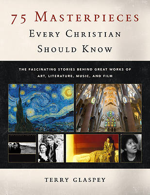 Picture of 75 Masterpieces Every Christian Should Know