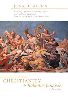 Picture of Christianity and Rabbinic Judaism