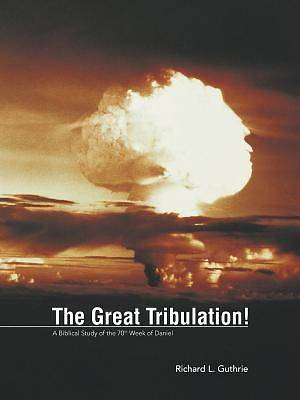 Picture of The Great Tribulation!