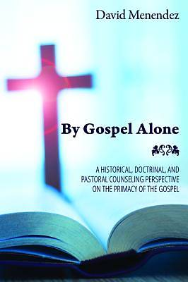 Picture of By Gospel Alone