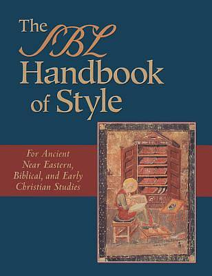 The Society of Biblical Literature Handbook of Style