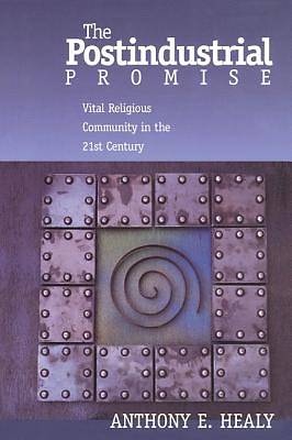 The Postindustrial Promise