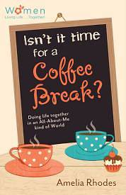 Isnt It Time for a Coffee Break?