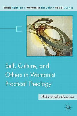 Self, Culture, and Others in Womanist Practical Theology