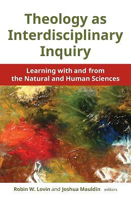 Picture of Theology as Interdisciplinary Inquiry