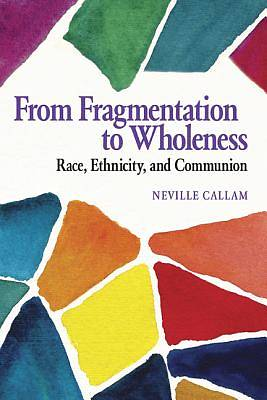 Picture of From Fragmentation to Wholeness