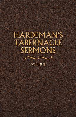 Picture of Hardeman's Tabernacle Sermons Volume III