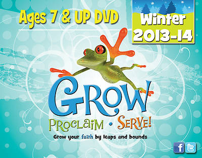 Grow, Proclaim, Serve! Ages 7 & Up DVD Winter 2013-14