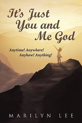 Picture of It's Just You and Me God