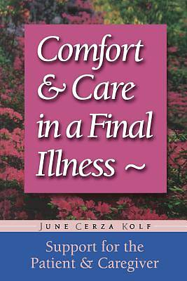 Comfort and Care in a Final Illness