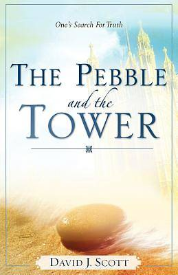 The Pebble and the Tower
