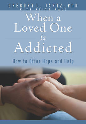 Picture of When a Loved One Is Addicted