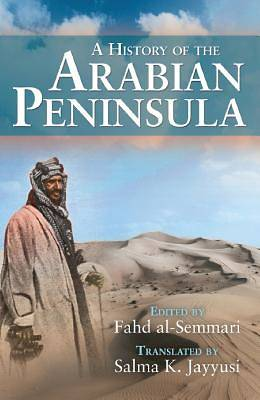 Picture of A History of the Arabian Peninsula