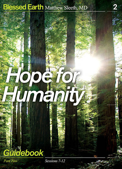 Blessed Earth - Hope for Humanity Guidebook
