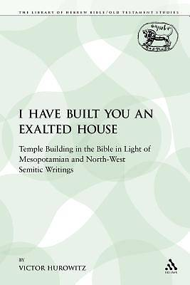 Picture of I Have Built You an Exalted House