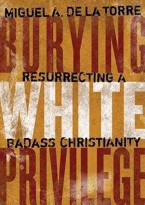 Picture of Burying White Privilege