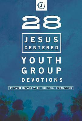 Picture of 28 Jesus-Centered Youth Group Devotionals