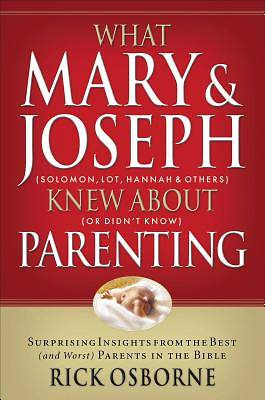 What Mary & Joseph Knew about Parenting