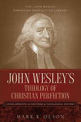 Picture of John Wesley's Theology of Christian Perfection