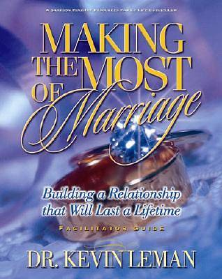 Making the Most of Marriage - Leader Guide