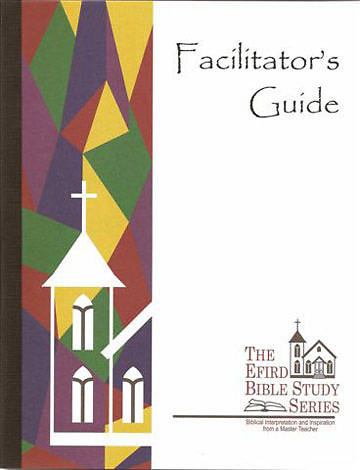 Efird Bible Study Series-  Facilators Guide