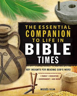 Picture of The Essential Companion to Life in Bible Times