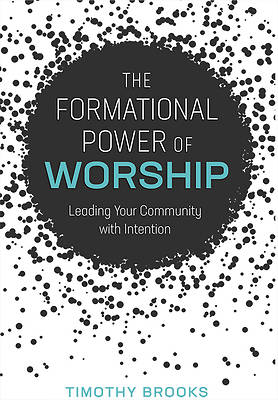 Picture of The Formational Power of Worship