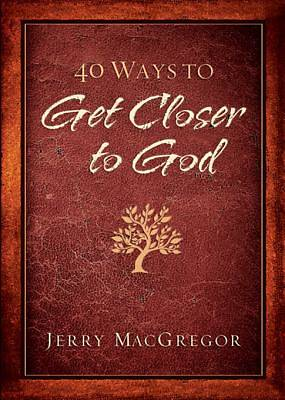 Picture of 40 Ways to Get Closer to God [ePub Ebook]