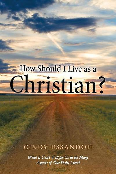 How Should I Live as a Christian?