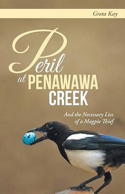 Peril at Penawawa Creek