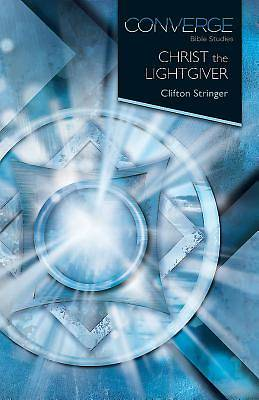 Converge Bible Studies: Christ the Lightgiver - eBook [ePub]