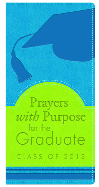 Prayers with Purpose for the Graduate
