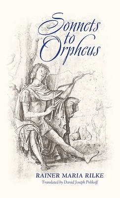 Picture of Sonnets to Orpheus (Bilingual Edition)