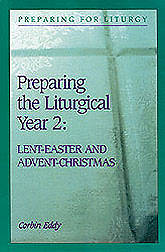 Preparing the Liturgical Year Two