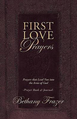 First Love Prayers