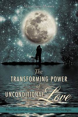 Picture of The Transforming Power of Unconditional Love