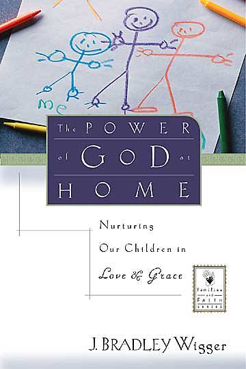 The Power of God at Home
