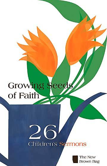 Growing Seeds of Faith