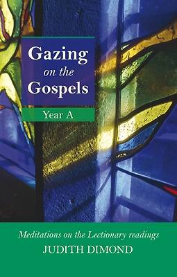 Picture of Gazing on the Gospels Year a - Meditations on the Lectionary Readings