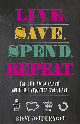 Live...Save...Spend...Repeat